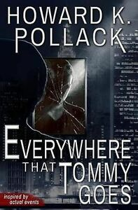Everywhere That Tommy Goes by by Pollack, Howard K. -Paperback