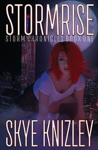 Stormrise: Special Edition by Knizley, Skye -Paperback