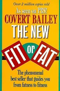 The New Fit or Fat by Covert Bailey