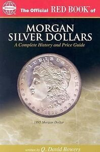 NEW - The Official Redbook of Morgan Silver Dollars by Bowers, Q. David