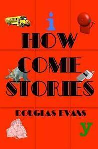 NEW How Come Stories by Douglas Evans
