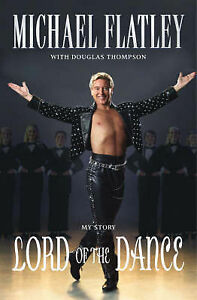 Lord of the Dance, By Thompson, Douglas, Flatley, Michael,in Used but Acceptable