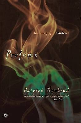 Perfume: The Story of a Murderer (International Writers), Patrick Suskind, Used;
