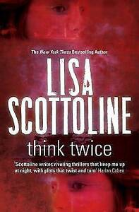 Scottoline, Lisa, Think Twice, Very Good Book