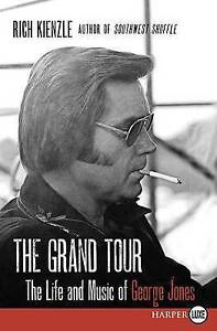 The Grand Tour LP: The Life and Music of George Jones by Kienzle, Rich NEW