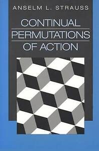 Continual Permutations of Action (Communication and Social Order)-ExLibrary