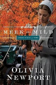 Meek and Mild by Newport, Olivia -Paperback