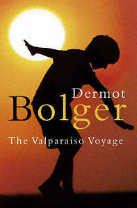 The-Valparaiso-Voyage-by-Dermot-Bolger-Paperback-New-Book