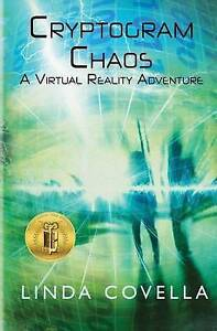 Cryptogram Chaos: A Virtual Reality Adventure By Covella, Linda -Paperback