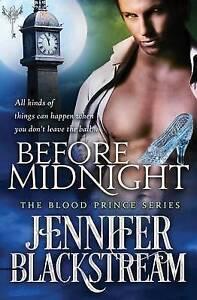 Before Midnight Blackstream, Jennifer -Paperback