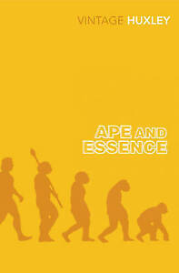 Ape and Essence by Aldous Huxley (Paperback) New Book