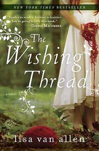 The-Wishing-Thread-A-Novel-Van-Allen-Lisa-Good-Book