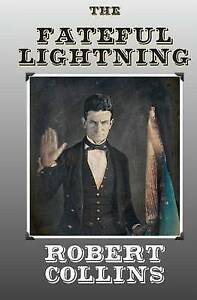 The Fateful Lightning by Collins, Robert -Paperback