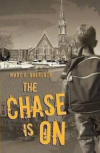 The Chase Is on: A Novel of Suspense by Overlock, Marc E. -Paperback