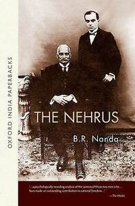 NEW The Nehrus: With a New Preface (Oxford India Paperbacks) by B.R. Nanda