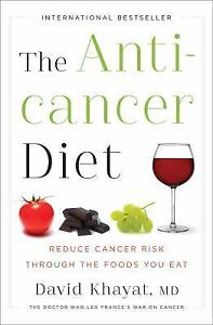 The-Anticancer-Diet-Reduce-Cancer-Risk-Through-the-Foods-You-Eat-by-David