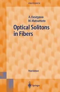 NEW Optical Solitons in Fibers by Akira Hasegawa