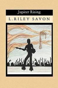 NEW Jupiter Rising by L Riley Savon