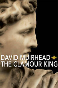 The-Clamour-King-David-Muirhead-Paperback-Book-NEW-9781905005741
