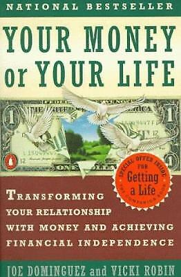 Your Money Or Your Life: Transforming Your Relationship With Money...  (exlib)