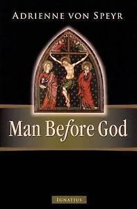 Man Before God by Adrienne Von Speyr (Paperback / softback)