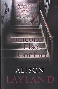 Someone Else's Conflict, Alison Layland, New, Paperback