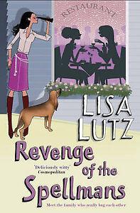 Revenge of the Spellmans by Lisa Lutz (Paperback)