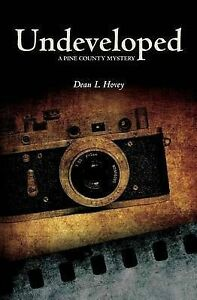 Undeveloped-A-Pine-County-Mystery-by-by-Hovey-Dean-L-Paperback