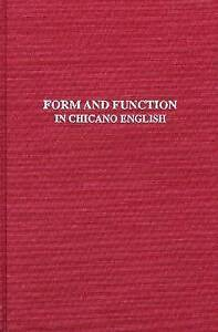 NEW Form and Function in Chicano English