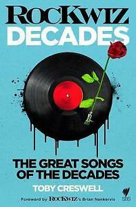 Rockwiz Decades: The Greatest Songs of Our Time by Toby Creswell (Paperback,...