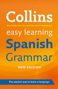 Collins Easy Learning Spanish Grammar, Author, Good Book