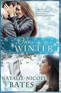 One Winter by Bates, Natalie-Nicole -Paperback