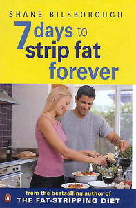 7-Days-To-Strip-Fat-Forever-Book-By-Shane-Bilsborough