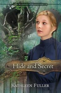 Hide-and-Secret-The-Mysteries-of-Middlefield-Series-Kathleen-Fuller-Good-Boo