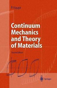 NEW Continuum Mechanics and Theory of Materials by Peter Haupt