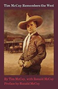Tim McCoy Remembers the West by McCoy, Tim -Paperback