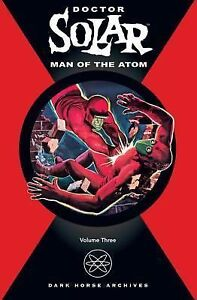 Man of the Atom Vol. 3 by Paul S. Newman...