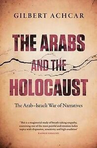 The Arabs and the Holocaust, Gilbert Achcar