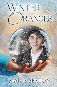 Winter Oranges by Sexton, Marie -Paperback