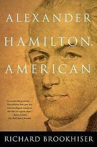 Alexander Hamilton, American, Good Condition Book, Brookhiser, Richard, ISBN 978