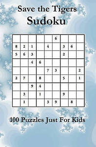 NEW Save The Tigers Sudoku: 100 Novice Puzzles by Newport House Staff