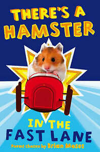 There's a Hamster in the Fast Lane, Brian Moses, New Book