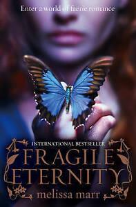 Fragile Eternity, Marr, Melissa, New Book