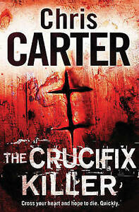 The Crucifix Killer by Carter, Chris
