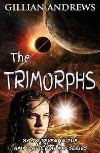 The Trimorphs by Andrews, Gillian -Paperback