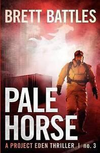 Pale Horse: A Project Eden Thriller -Paperback