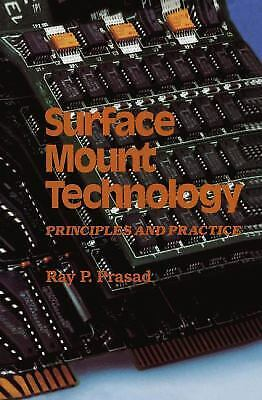 Surface Mount Technology : Principles and Practice Hardcover Ray