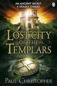 Lost City of the Templars (Templars 8) by Christopher, Paul BRAND NEW BOOK