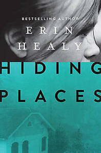 Hiding Places by Erin Healy (Paperback, 2015)