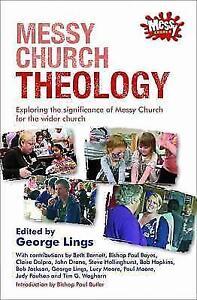 Messy-Church-Theology-von-George-Lings-2013-Taschenbuch